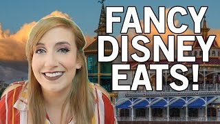 Disneyland Fanciest Restaurants