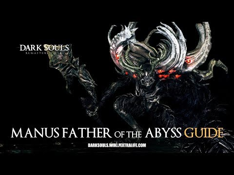 Manus Father of the Abyss Boss Guide - Dark Souls Remastered