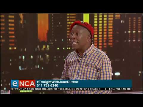 Tonight With Jane Dutton | Does The EFF Take The Law Seriously? | 15 November 2018