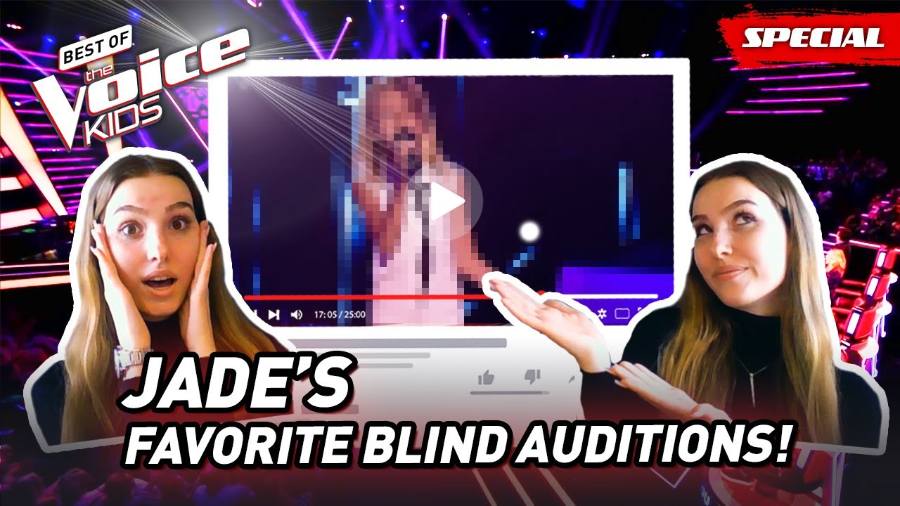The Favorite Blind Auditions of Jade of The Voice Kids Belgium 2018! 😍
