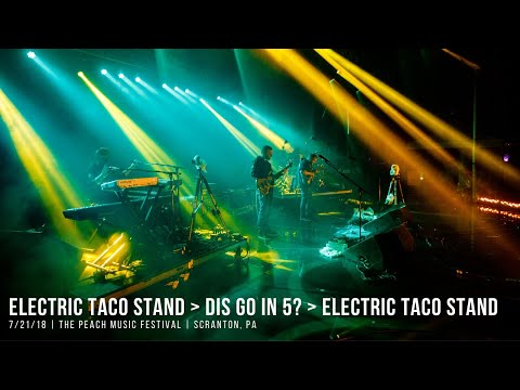 Electric Taco Stand - Dis Go in 5 - Electric Taco Stand at The Peach Music Festival