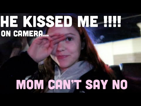 HE KISSED ME!! & MOM CAN'T SAY NO
