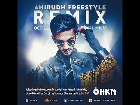 Anirudh Freestyle (Video Remix) - Dj HKM