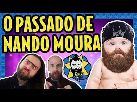 O PASSADO SECRETO DE NANDO MOURA | Galãs Feios