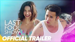 Last Fool Show Official Trailer | Arci Muñoz, JM De Guzman | 'Last Fool Show'