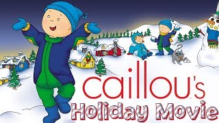 🔴 LIVE - Caillou's Holiday Movie - Full Version | Cartoon for Kids