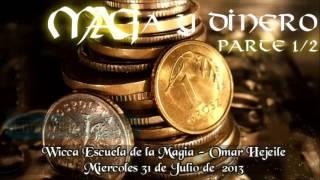 MAGIA Y DINERO parte 1/2