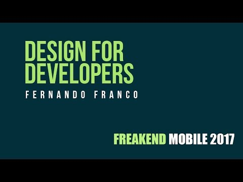 Fernando Franco - Design for Developers