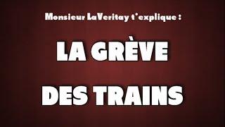 La Veritay sur la grève de la SNCF