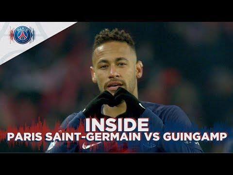 INSIDE - PARIS SAINT-GERMAIN vs GUINGAMP