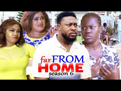Download FAR FROM HOME SEASON 6 - (Trending New Movie) 2021 Latest Nigerian Nollywood Movie Full HD