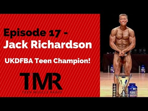 Teen Muscle Radio - Ep.17 - Jack Richardson