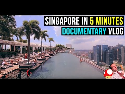 SINGAPORE IN 5 MINUTES