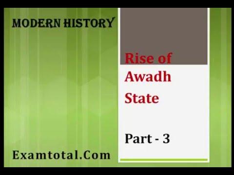 Nawab of Awadh : Rise of autonomous state -Awadh