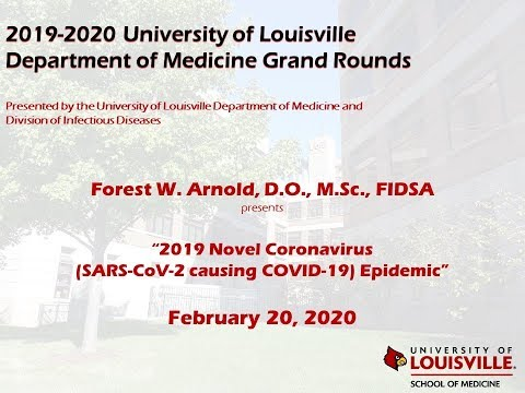 UofL Dept. Of Medicine Grand Rounds: Dr. Forest Arnold