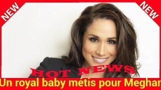 Un royal baby métis pour Meghan Markle : cette anecdote craquante quand elle était petite fille