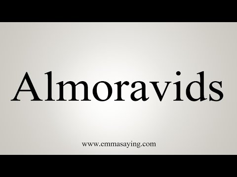 How To Pronounce Almoravids