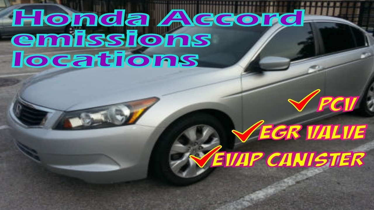honda accord emissions locations egr evap canister pcv locations [ 1280 x 720 Pixel ]