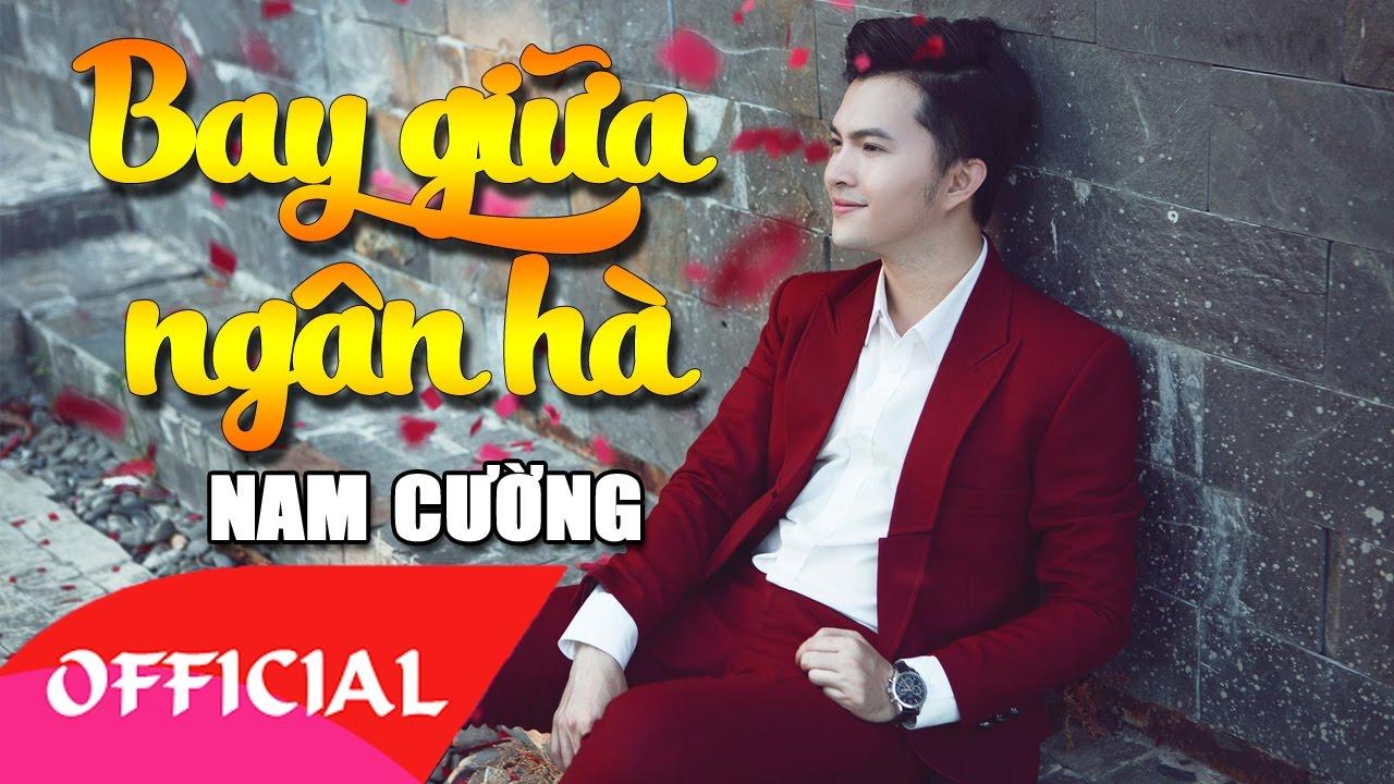 Bay Giữa Ngân Hà - Nam Cường (Audio)
