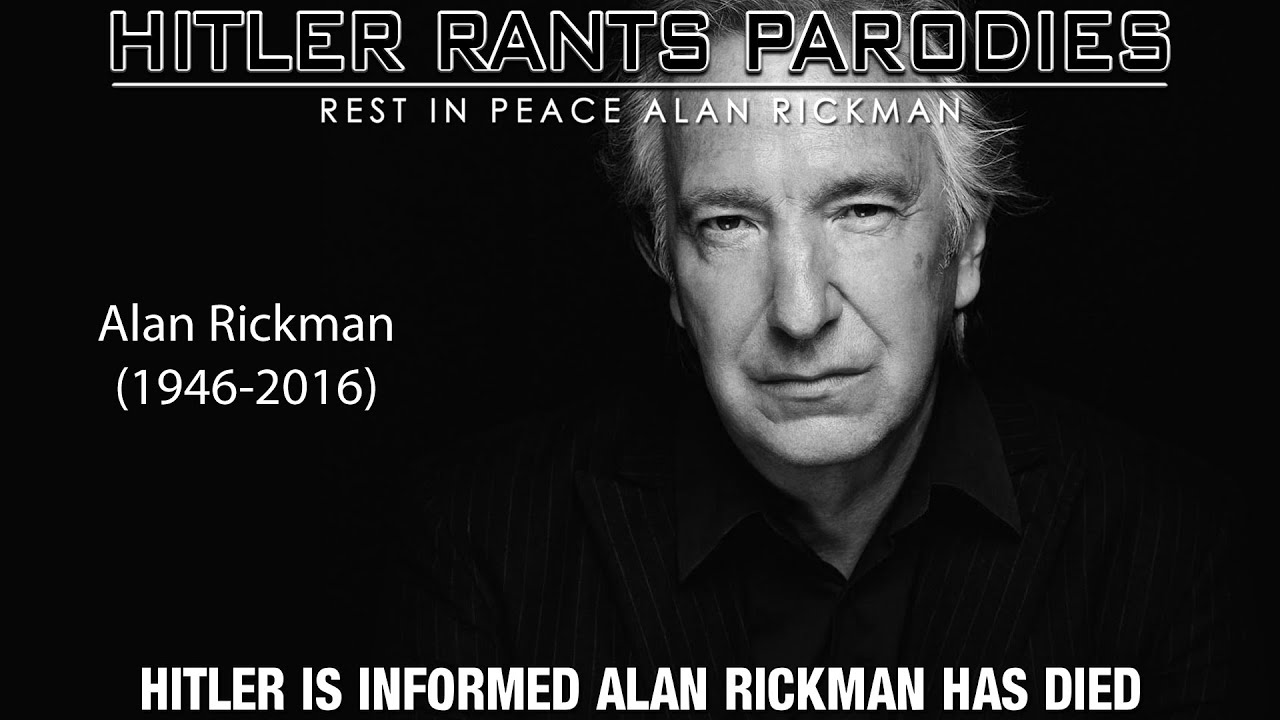 Hitler is informed Alan Rickman has died