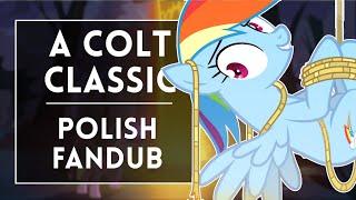◄ A Colt Classic (Polish fandub)