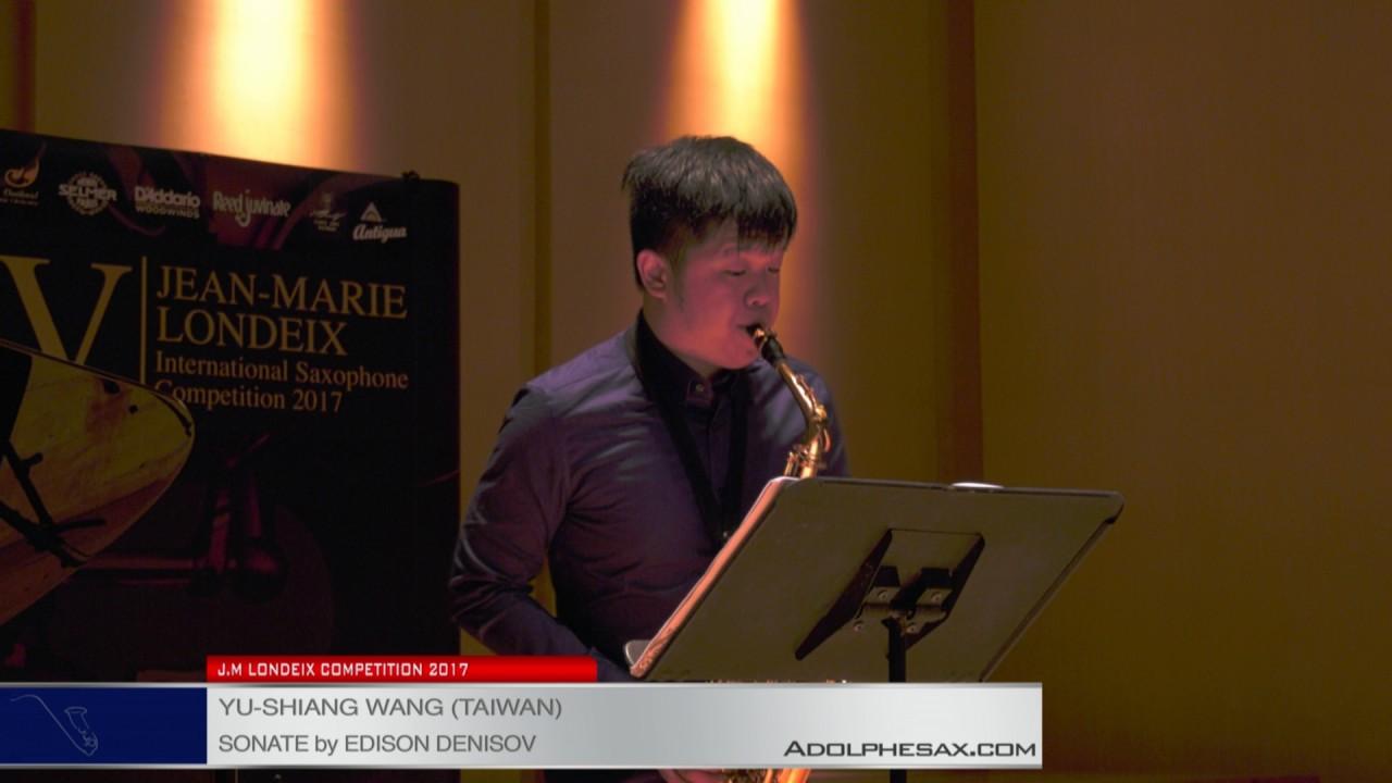 Londeix 2017 - Semifinal - Yu-Shiang Wang (Taiwan) - Sonate by Edison Denisov