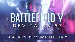 Battlefield V Dev Talks: DICE Devs Play Battlefield V