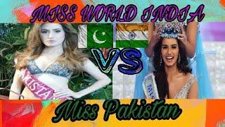 Miss world india Manushi Chillar vs miss Pakistan Diya Ali 2017