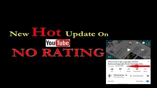 What Is No Rating In YouTube | New Update No Rating In YouTube | No Rating | Video Rating Features