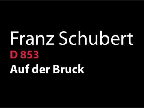 Schubert D 853 Auf der Bruck