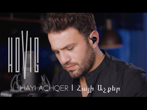 Hayi Achqer | Հայի Աչքեր- Hovig (Cover)