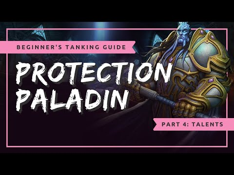 Beginner's Protection Paladin Tanking Guide - Part 4: Talents | WoW BFA