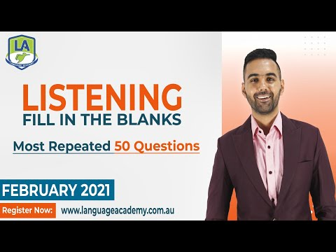 PTE Listening Fill in the Blanks | February 2021 | Language Academy PTE NAATI and IELTS Experts