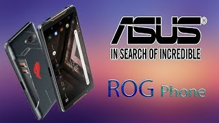 Asus ROG Phone - Game Changer Smartphone, Launch in US, Specifications
