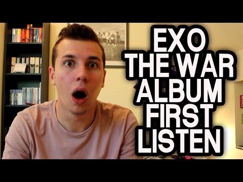 EXO - THE WAR ALBUM FIRST LISTEN...
