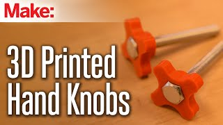 3d Printed Hand Knobs