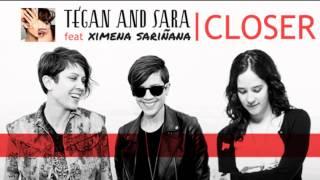 Tegan and Sara - Closer (ft Ximena Sariñana)