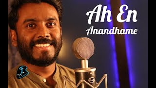 Ah En Anandhame Ft Anthony Aravind Fog Generation New Tamil Christian