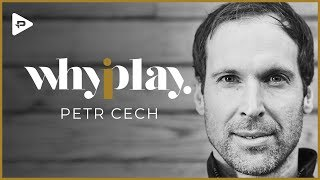 Petr Cech: Why I Play