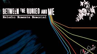 Baixar Between the Buried and Me - Melodic Moments Memorial (BTBAM: MMM) [Solino Remix]