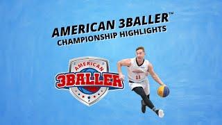 Highlights from American 3Baller Final