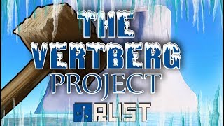 RUST: THE VERTBERG PROJECT - Episode 106