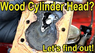 Wood Cylinder head (Ipe vs Walnut). Which will last longest?