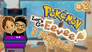 Finally Getting Together! - Pokemon Lets Go Eevee (2 Players!) Ep. 2 - Underground Arcade