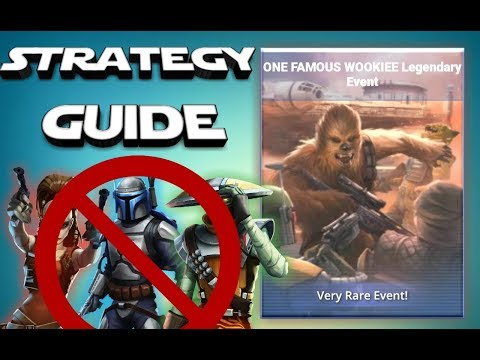 One Famous Wookiee Legendary Event : Strategy Guide