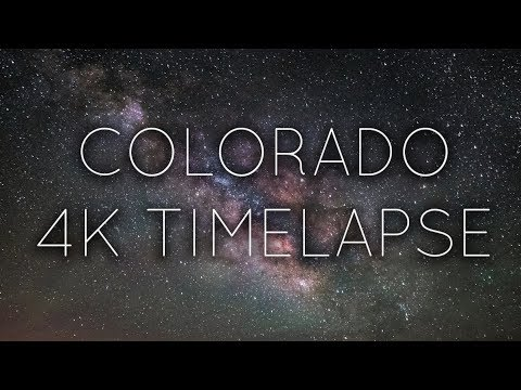 Colorado 4K Timelapse | Milky Way, Lightning, Day to Night