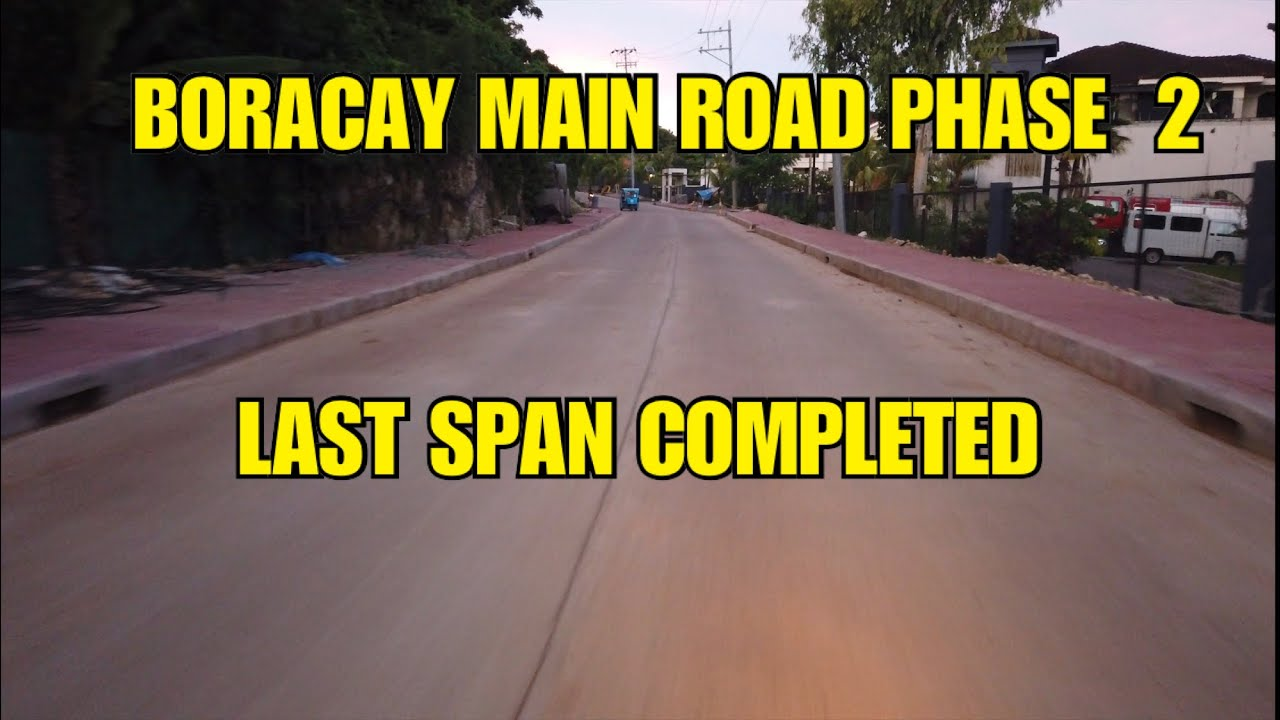 BORACAY PHASE 2 MAIN ROAD COMPLETED | FOOT WALKS & DRAINAGES TI BE DONE