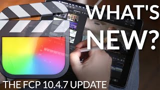 ???? Final Cut Pro X — What's New in Final Cut Pro X 10.4.7? Speed, HDR improvements and much more!