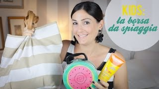 KIDS: Baby Beach Bag | In spiaggia con un bimbo Thumbnail
