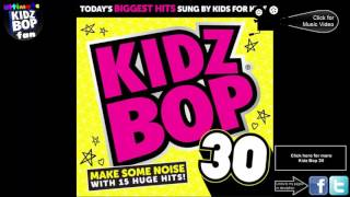 Video Kidz Bop Kids: You Know You Like It download MP3, 3GP, MP4, WEBM, AVI, FLV Oktober 2018